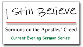 """I Still Believe"" Sermon Series Graphic"